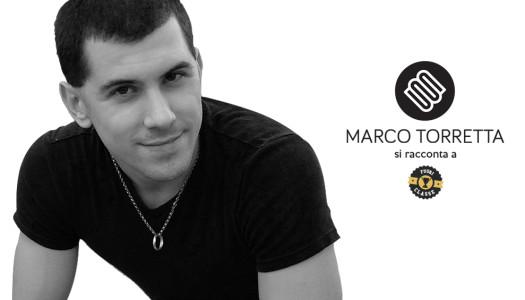 Fuoriclasse #2 – Marco Torretta, il ragazzo da un milione di download