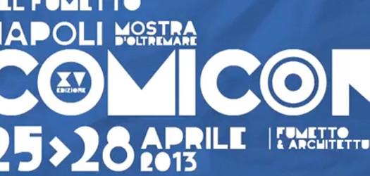 Comicon Napoli 2013 – info, prezzi e orari!
