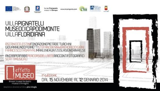 Effetto Museo: eventi e spettacoli nei musei di Napoli